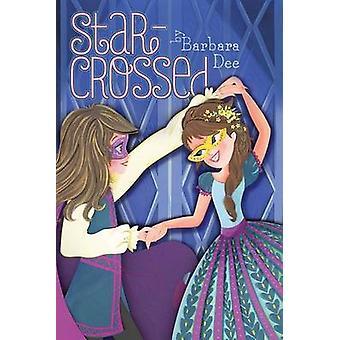 Star-Crossed by Barbara Dee - 9781481478489 Book