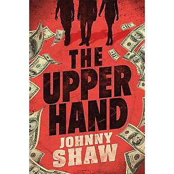 The Upper Hand by The Upper Hand - 9781503900738 Book