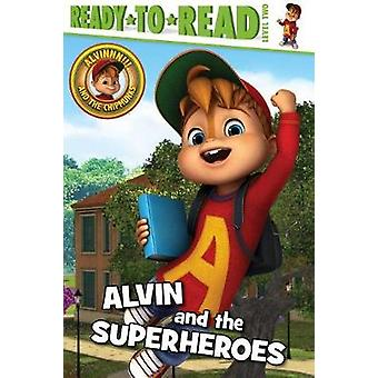Alvin and the Superheroes by Lauren Forte - 9781534400108 Book