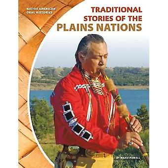 Traditional Stories of the Plains Nations by Marie Powell - 978153211