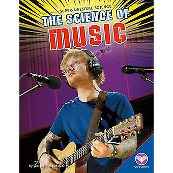 The Science of Music by Cecilia Pinto McCarthy - 9781680782486 Book