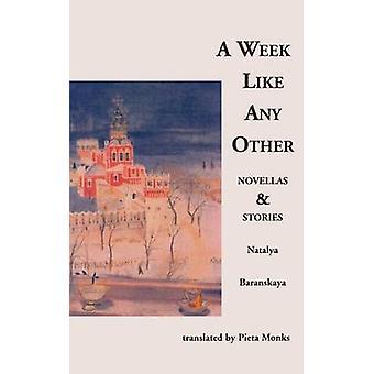 A Week Like Any Other by Natalya Baranskaya - Pieta Monks - 978093118