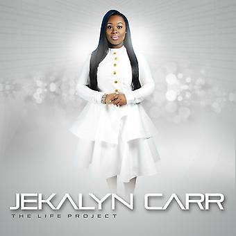 Jekalyn Carr - The Life-Project [CD] USA import