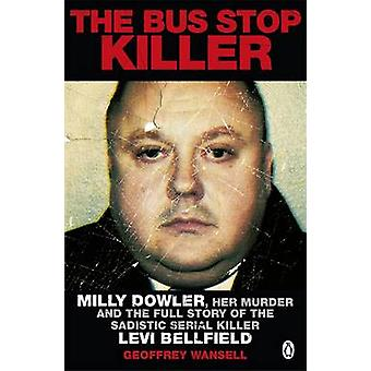 The Bus Stop Killer by Geoffrey Wansell