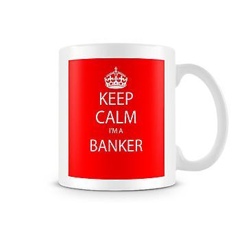 Houd kalm, ik ben een bedrukte mok van bankier