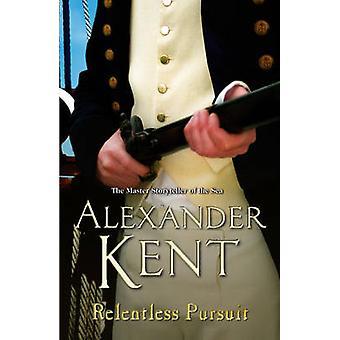 Relentless Pursuit by Alexander Kent - 9780099497745 Book