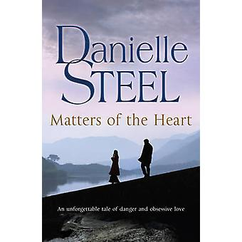 Matters of the Heart by Danielle Steel - 9780552154772 Book