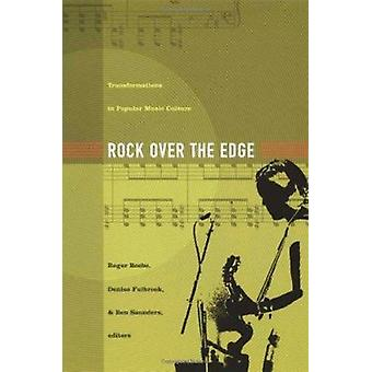 Rocher sur le bord - Transformations dans la Culture de la musique populaire par Roger
