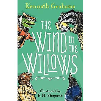 The Wind in the Willows (Special & Anniversary ed) by Kenneth Grahame