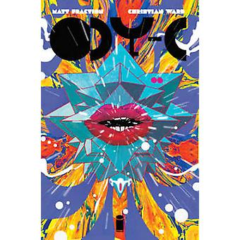 Ody-C - Sons of the Wolf - Volume 2 by Matt Fraction - Christian Ward -