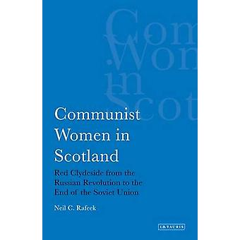 Communist Women in Scotland - Red Clydeside from the Russian Revolutio