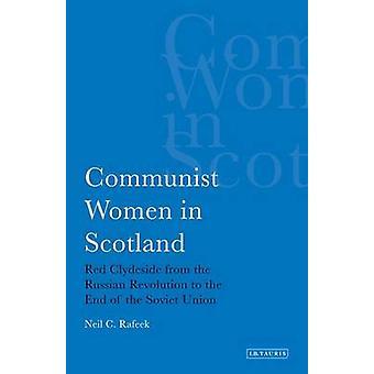 Kommunistiska kvinnor i Skottland - röda Clydeside från den ryska Revolutio