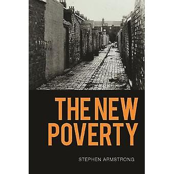 The New Poverty by Stephen Armstrong - 9781786634634 Book
