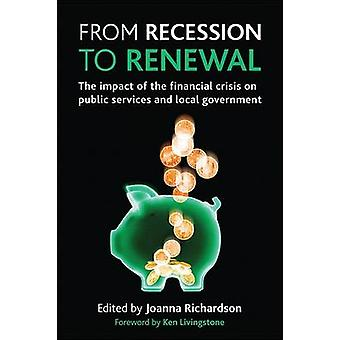 From Recession to Renewal - The Impact of the Financial Crisis on Publ