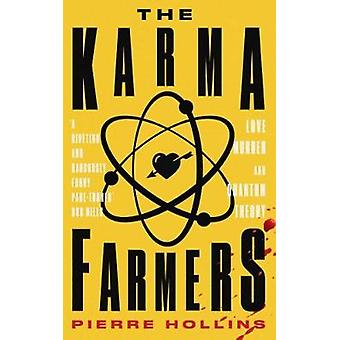 The Karma Farmers by Pierre Hollins - 9781911586050 Book