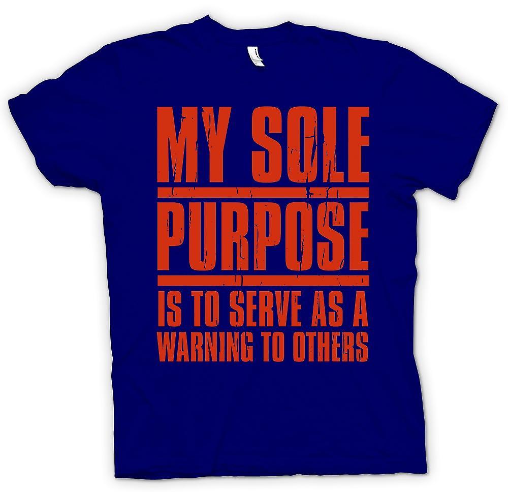 Camiseta para hombre-mi único propósito es servir a una advertencia a los demás