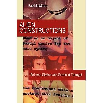 Alien-Konstruktionen - Science Fiction und feministischen Denkens von Patricia