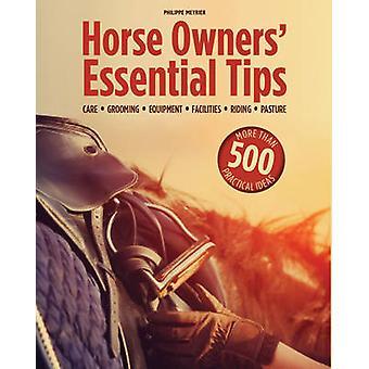 Conseils essentiels des propriétaires de chevaux - entretien - toilettage - équipement - couleu