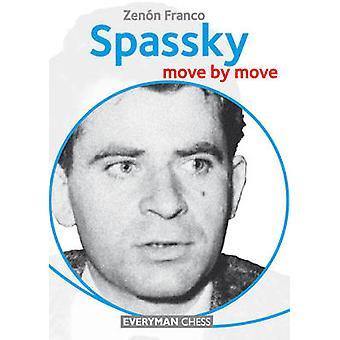 Spassky - Move by Move by Zenon Franco - 9781781942666 Book
