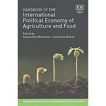 Handbook of the International Political Economy of Agriculture and Fo