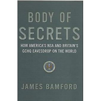 Körper von Geheimnissen: Wie Amerikas NSA & Großbritanniens GCHQ belauschen der Welt