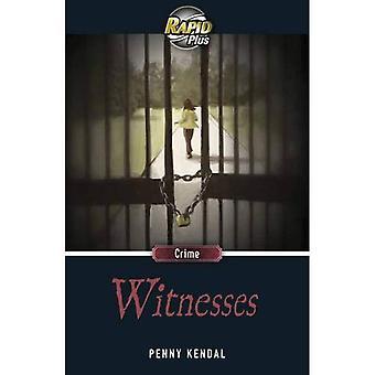 Rapide Plus 8,1 témoins