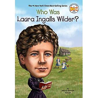Who Was Laura Ingalls Wilder? (Who Was...? (Paperback))