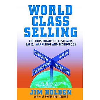 Weltklasse der Kreuzung von Kunden, Vertrieb, Marketing und Technologie zu verkaufen