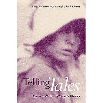 Telling Tales: Essays in Western Women's History