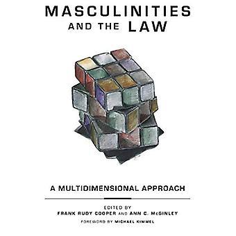 Maskuliniteter og loven: en flerdimensjonal tilnærming