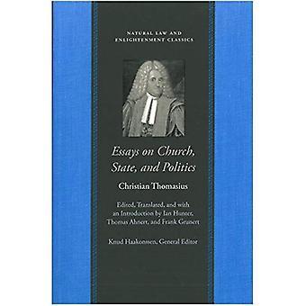 Essais sur l'église, l'état et la politique