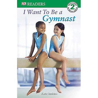 Yo quiero ser gimnasta