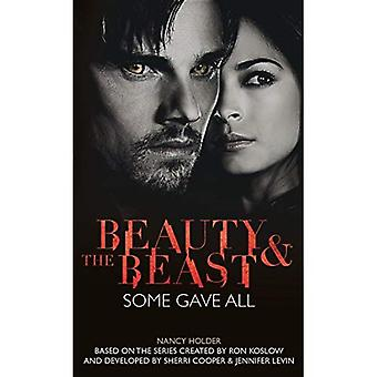 Beauty & the Beast - Some Gave All