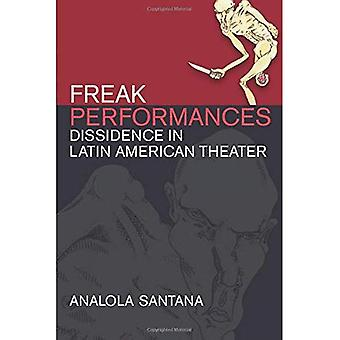 Freak Performances: Dissidence in Latin American Theater