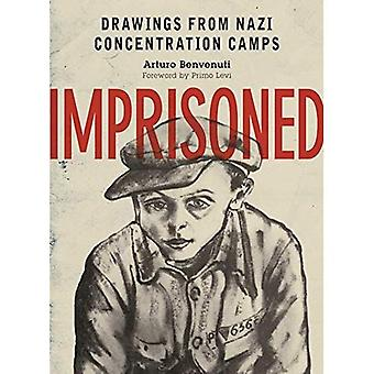 Imprisoned: Drawings from Nazi Concentration Camps