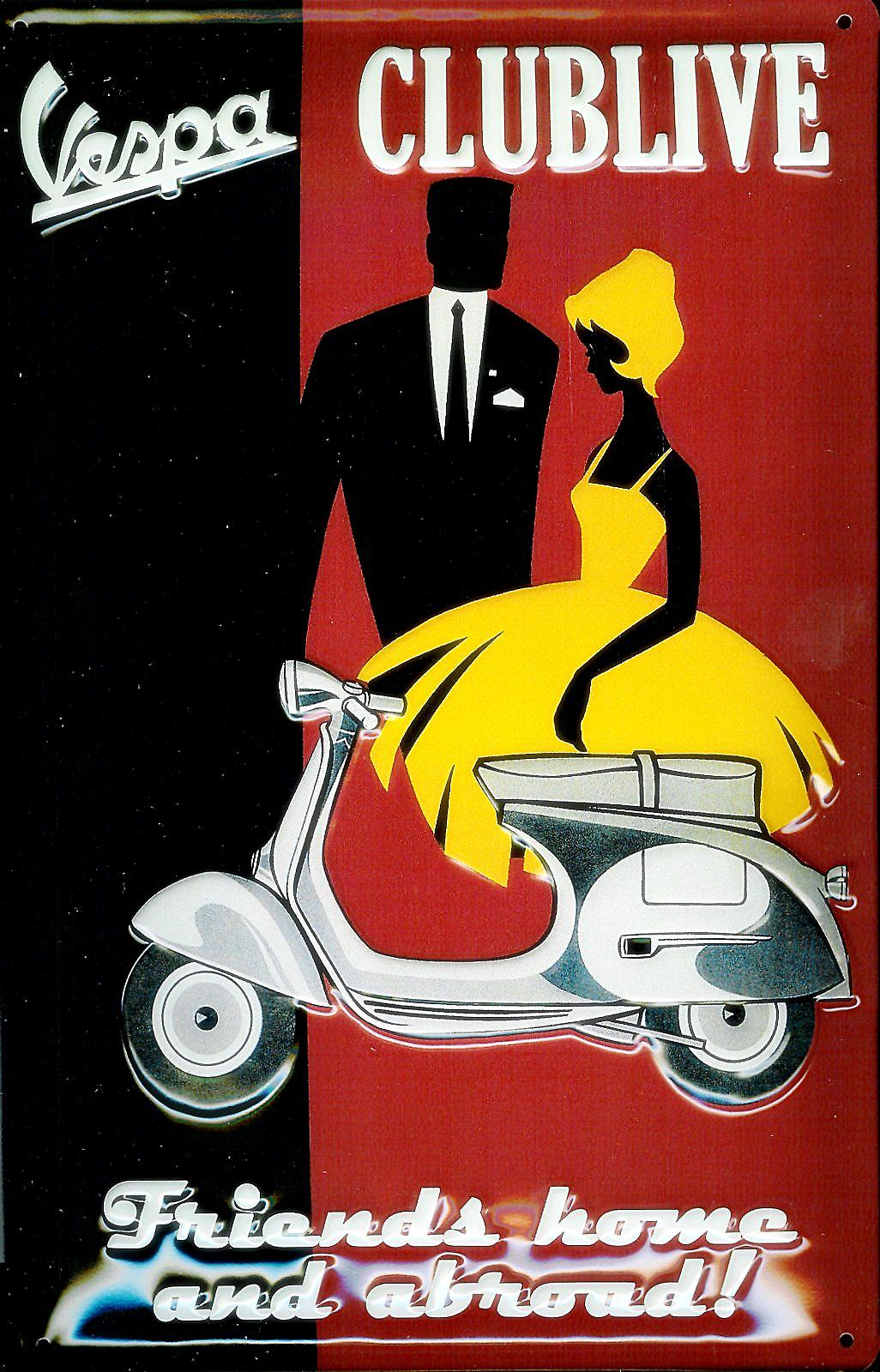 Vespa Clublive embossed steel sign  (hi 3020)