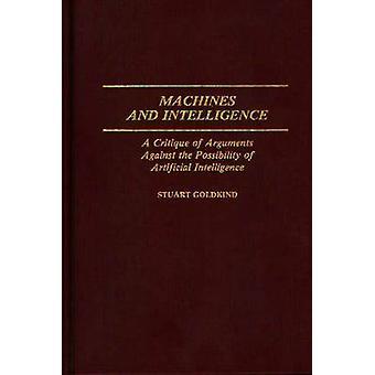 Máquinas e inteligência A crítica dos argumentos contra a possibilidade de Inteligência Artificial por Goldkind & Stuart