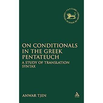 Em condicionais no Pentateuco grego por Tjen & Anwar