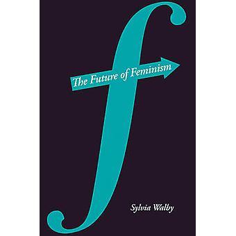 Framtiden för Feminism av Walby & Sylvia