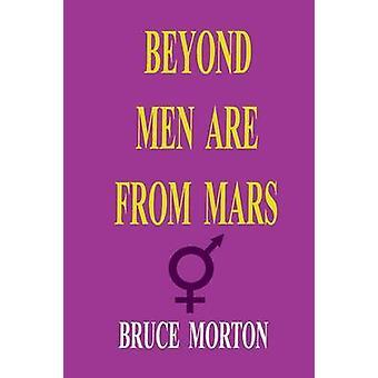 Oltre gli uomini vengono da Marte di Morton & Bruce Eldine