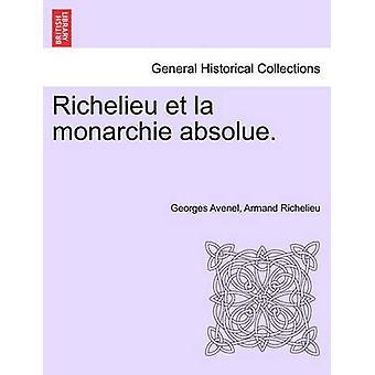リシュリュー et ラ monarchie absolueアヴネル & ジョルジュによるトメプレミア