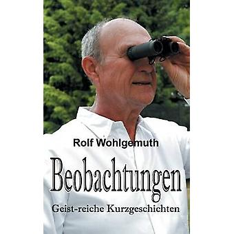 Beobachtungen by Wohlgemuth Dr. & Rolf