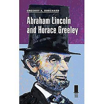 Abraham Lincoln et Horace Greeley