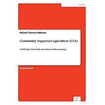 Comunidade suporte agricultura CSA por Nbauer & Roland Thomas
