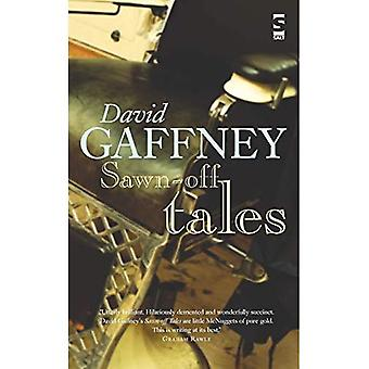 Sawn-off Tales (Salt Modern� Fiction S.)