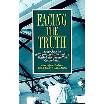 Facing the Truth - South African Faith Communities and the Truth & Rec