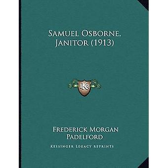 Samuel Osborne - Janitor (1913) by Frederick Morgan Padelford - 97811