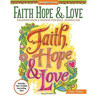 Faith - Hope & Love Coloring Book by Robin Pickens - 9781497202764 Bo
