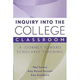Inquiry into the College Classroom: A Journey Toward Scholarly Teaching (JB  Anker)