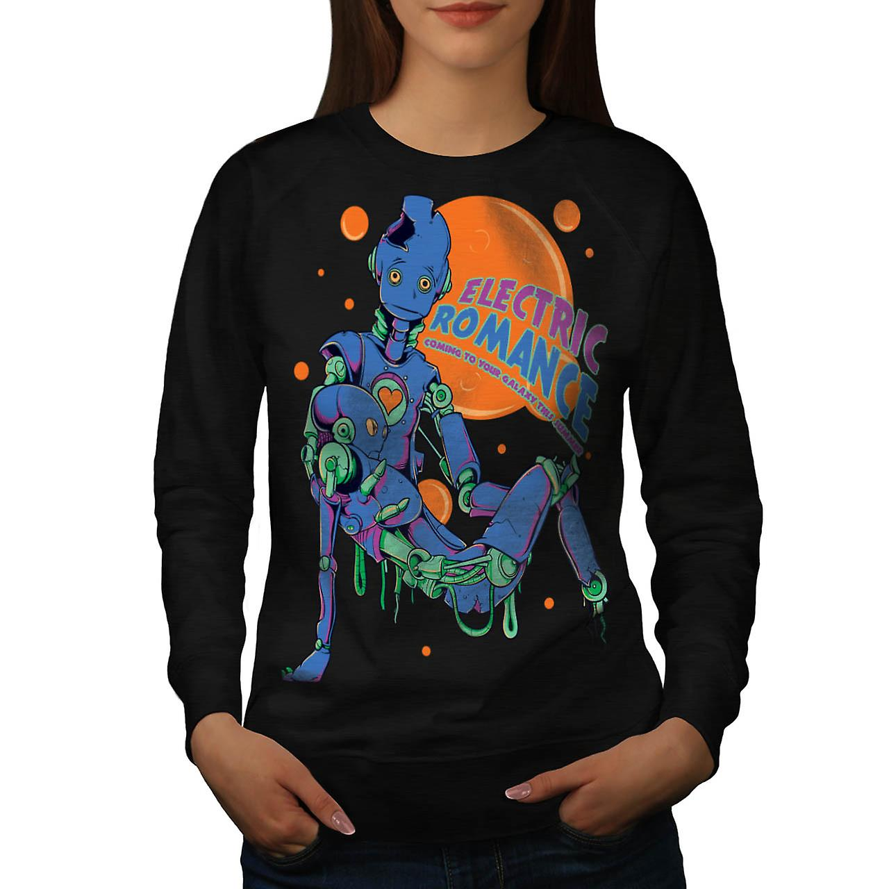 Electric Romance Robot SciFi Love Women Black Sweatshirt | Wellcoda